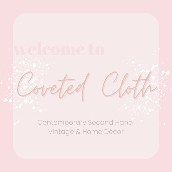 Welcome to my Closet x Coveted Cloth
